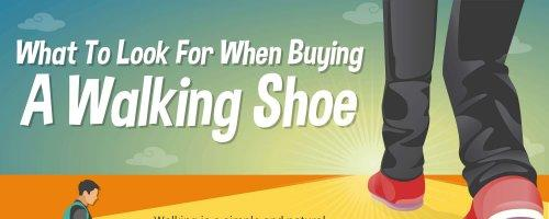 What To Look For When Ing A Pair Of Walking Shoes