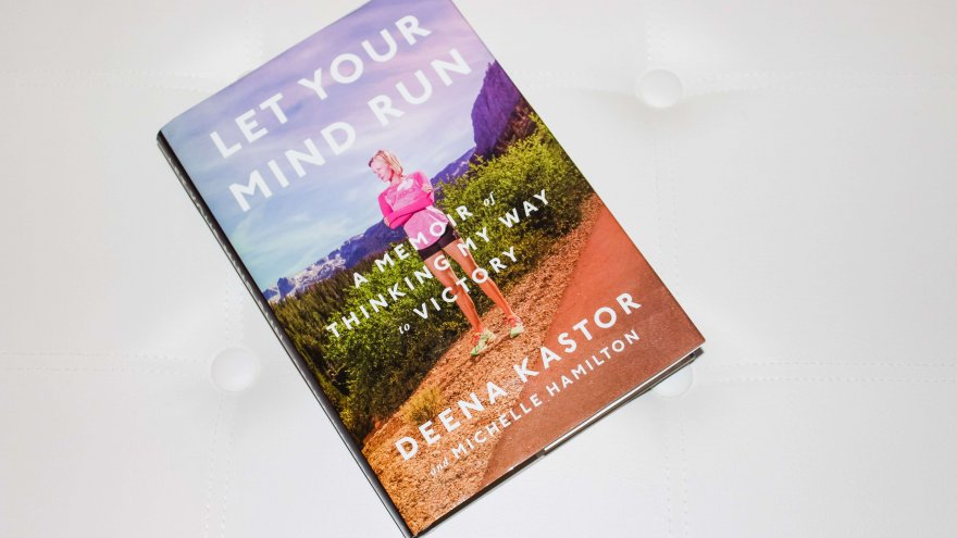 Deena Kastor's 'Let Your Mind Run